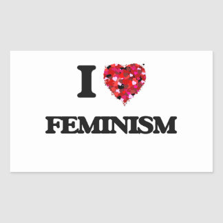 I Love Feminism Rectangular Sticker