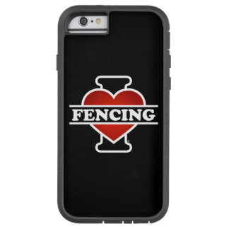 I Love Fencing Tough Xtreme iPhone 6 Case