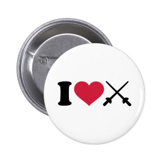 I love Fencing crossed epee Pinback Buttons