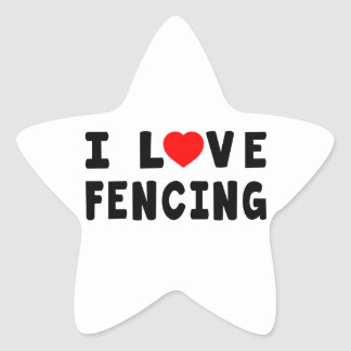I Love Fencing Star Sticker