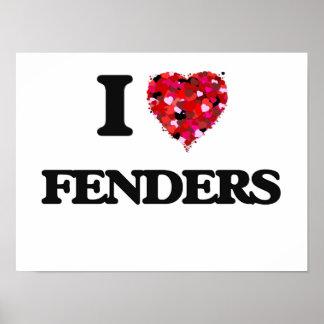 I Love Fenders Poster