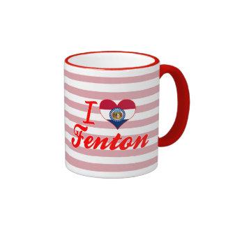 I Love Fenton, Missouri Mug
