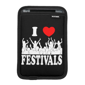 I Love festivals (wht) Sleeve For iPad Mini