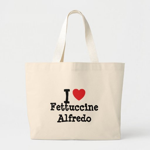 I love Fettuccine Alfredo heart T-Shirt Tote Bag