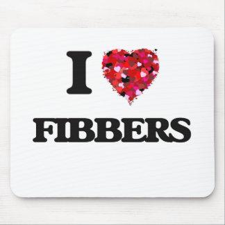 I Love Fibbers Mouse Pad