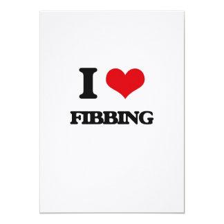 I love Fibbing Card