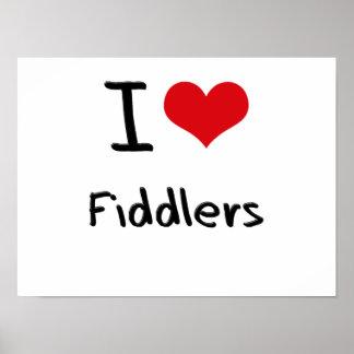 I Love Fiddlers Print