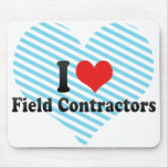 I Love Field Contractors Mouse Pad