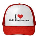 I Love Field Contractors Trucker Hat