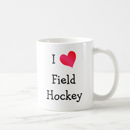 I Love Field Hockey Coffee Mugs