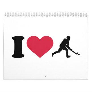 I love Field hockey player Calendar
