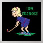 I Love Field Hockey Poster