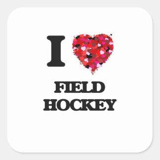 I Love Field Hockey Square Sticker