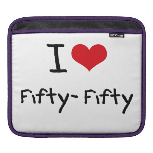 I Love Fifty-Fifty Sleeve For iPads