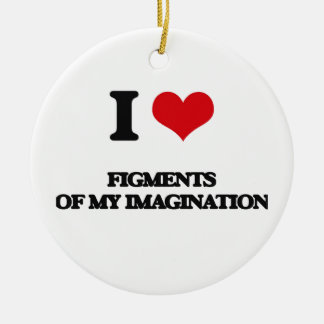 I love Figments Of My Imagination Christmas Tree Ornament