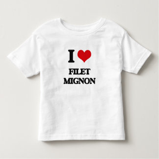 I love Filet Mignon T Shirts