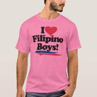 I Love Filipino Boys T-Shirt