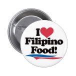 I Love Filipino Food 2 Inch Round Button