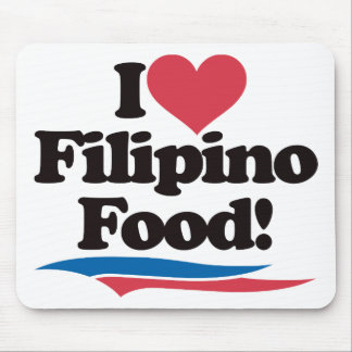 I Love Filipino Food Mouse Pad
