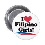 I Love Filipino Girls Pins