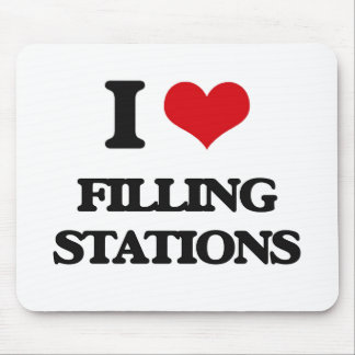 I love Filling Stations Mouse Pad