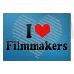 I Love Filmmakers Greeting Cards
