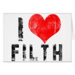 I Love Filth Cards