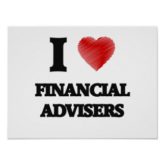 I love Financial Advisers (Heart made from words) Poster