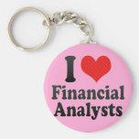 I Love Financial Analysts Key Chain