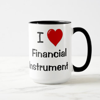 I Love Financial Instruments Rude Investment Terms Mug