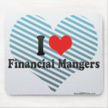I Love Financial Mangers Mouse Pad