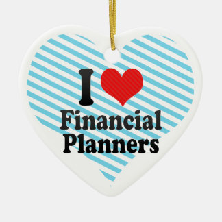 I Love Financial Planners Christmas Tree Ornaments