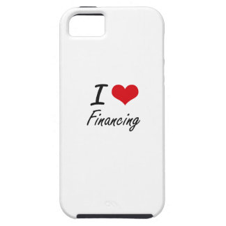 I love Financing iPhone 5 Cases