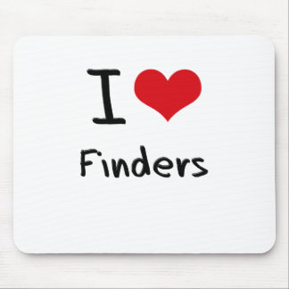 I Love Finders Mouse Pads