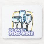 I Love Fine Wine Fine Wine Mousepads
