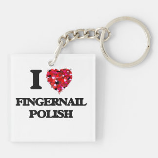I Love Fingernail Polish Double-Sided Square Acrylic Keychain