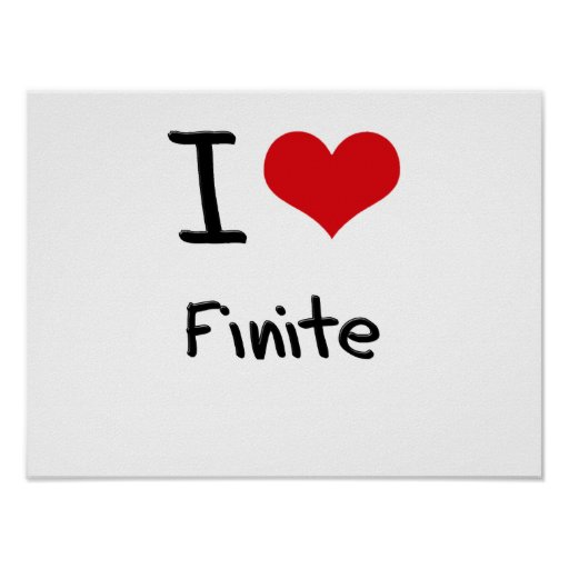 I Love Finite Posters