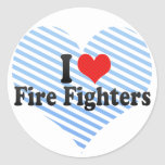 I Love Fire Fighters Round Stickers