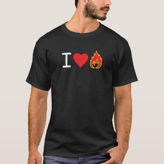 I Love Fire T-Shirt