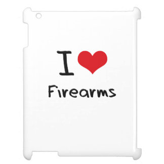 I Love Firearms Case For The iPad 2 3 4