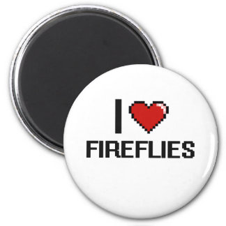 I love Fireflies Digital Design 2 Inch Round Magnet