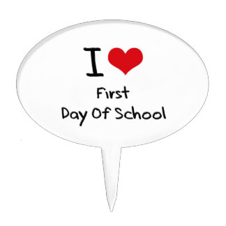 I Love First Day Of School Cake Toppers