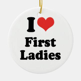 I LOVE FIRST LADIES - .png Ceramic Ornament