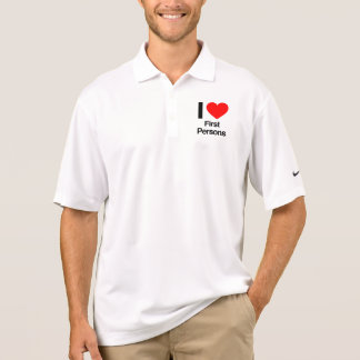 i love first persons polo shirt