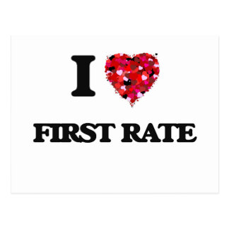 I Love First Rate Postcard