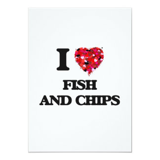 I love Fish And Chips 5x7 Paper Invitation Card