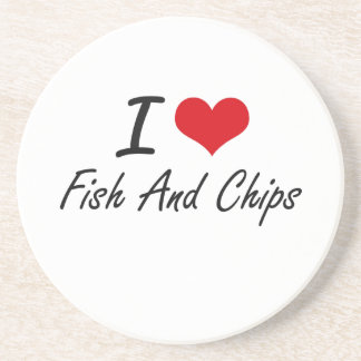 I love Fish And Chips Drink Coasters