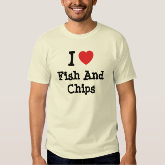 I love Fish And Chips heart T-Shirt