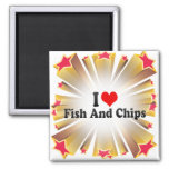 I Love Fish And Chips Refrigerator Magnet