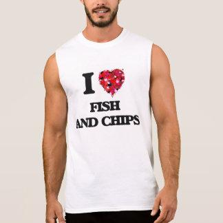 I love Fish And Chips Sleeveless Shirt